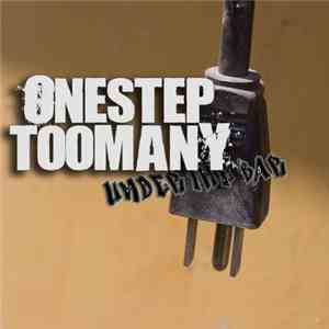 One Step Too Many - Under The Bar download flac