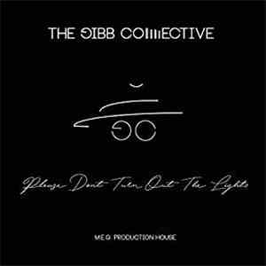 The Gibb Collective - Please Don't Turn Out The Lights download flac