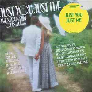 The Serenade Quintet - Just You, Just Me download flac