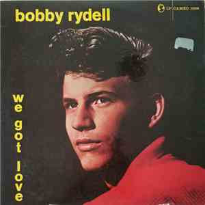 Bobby Rydell - We Got Love download flac