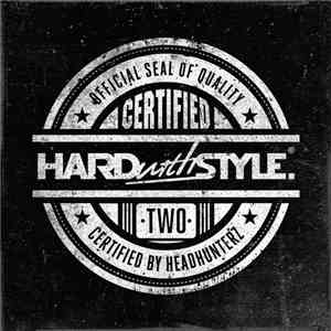 Various - Hard With Style - Certified Two download flac