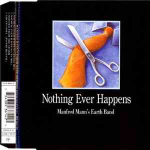 Manfred Mann's Earth Band - Nothing Ever Happens download flac