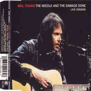Neil Young - The Needle And The Damage Done (Live Version) download flac