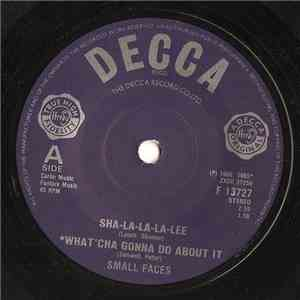 Small Faces - Sha-La-La-La-Lee / What'cha Gonna Do About It / All Or Nothing download flac