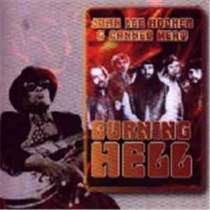 John Lee Hooker & Canned Heat - Burning Hell download flac