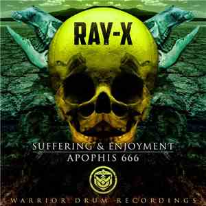 Ray-X - Suffering & Enjoyment download flac
