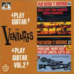 The Ventures - 'Play Guitar' 'Play Guitar Vol. 2' download flac