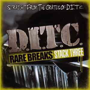 D.I.T.C. - Rare Breaks (Stack Three) download flac