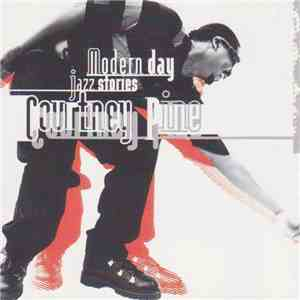 Courtney Pine - Modern Day Jazz Stories download flac