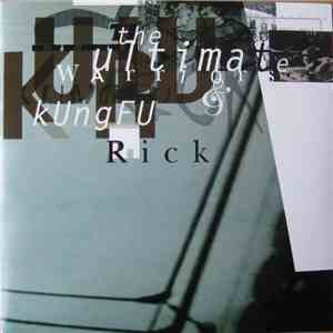 Kungfu Rick / The Ultimate Warriors - The Ultimate Warrriors / Kungfu Rick download flac