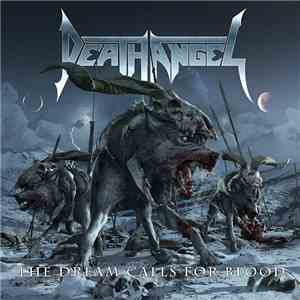Death Angel  - The Dream Calls For Blood download flac