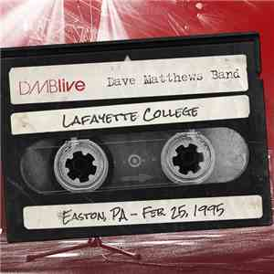 Dave Matthews Band - DMBLive Lafayette College, Easton, PA - Feb. 25, 1995 download flac