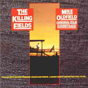 Mike Oldfield - The Killing Fields (Original Film Soundtrack) download flac