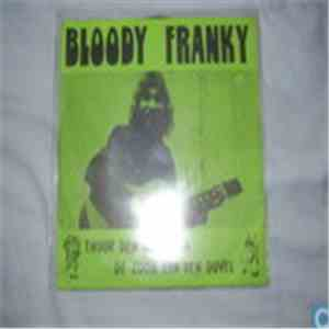 Bloody Franky - Tuur Den Don Juan download flac