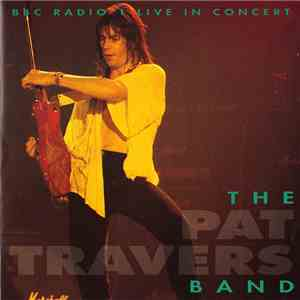 The Pat Travers Band - BBC Radio 1 Live In Concert download flac