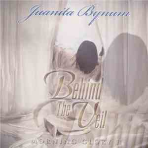 Juanita Bynum - Morning Glory II - Behind The Veil download flac