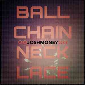 Josh Money - Ball Chain Necklace download flac