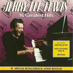 Jerry Lee Lewis - 16 Greatest Hits download flac