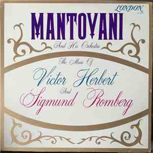 Mantovani And His Orchestra - The Music Of Victor Herbert And Sigmund Romberg download flac