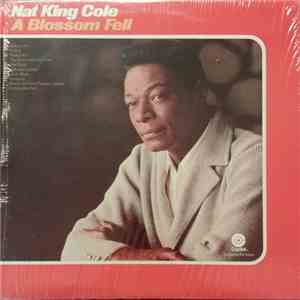 Nat King Cole - A Blossom Fell download flac