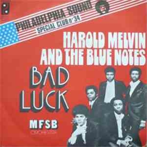 Harold Melvin And The Blue Notes - Bad Luck (Part 1 & 2) download flac