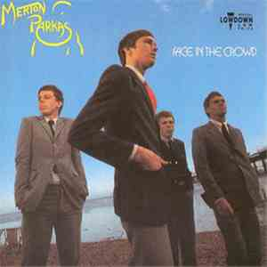 The Merton Parkas - Face In The Crowd download flac