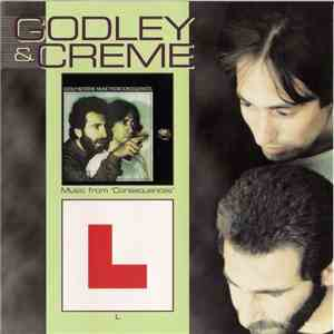 Godley & Creme - Music From 'Consequences' + L download flac