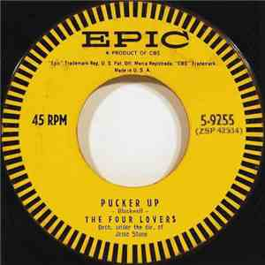 The Four Lovers - Pucker Up / My Life For Your Love download flac