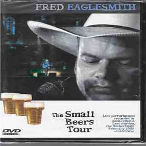 Fred Eaglesmith - The Small Beers Tour download flac