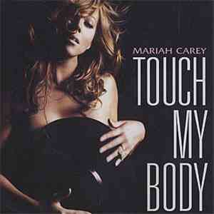 Mariah Carey - Touch My Body download flac