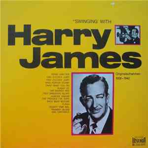 Harry James And His Orchestra - Swinging' With Harry James download flac