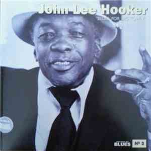 John Lee Hooker - Blues For Big Town download flac
