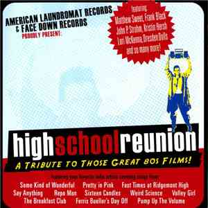 Various - High School Reunion (A Tribute To Those Great 80's Films!) download flac