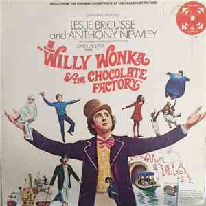 Leslie Bricusse And Anthony Newley - Willy Wonka & The Chocolate Factory (Music From The Original Soundtrack Of The Paramount Picture) download flac