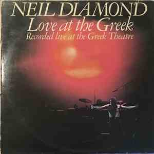 Neil Diamond - Love At The Greek - Recorded Live At The Greek Theatre download flac