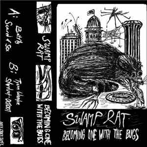 Swamp Rat  - Becoming One With The Bugs download flac