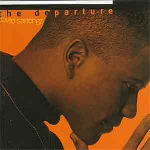 David Sanchez  - The Departure download flac