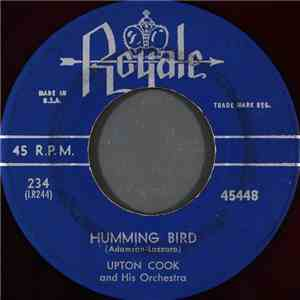 Upton Cook And His Orchestra - Humming Bird download flac