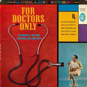Oscar Brand - For Doctors Only download flac