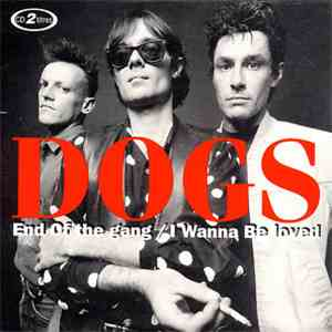 Dogs - End Of The Gang download flac