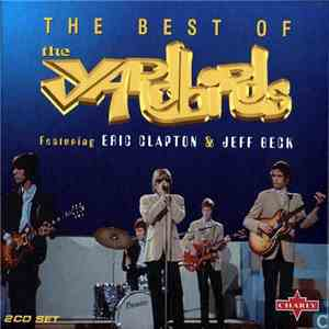 The Yardbirds - The Best Of The Yardbirds Featuring Eric Clapton & Jeff Beck download flac