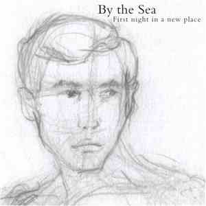 By The Sea  - First Night In A New Place download flac
