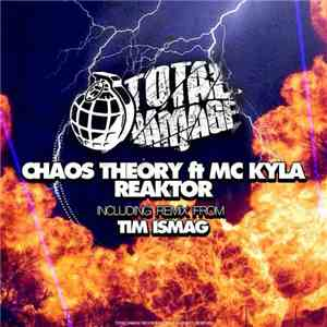 Chaos Theory  ft. MC Kyla - Reaktor download flac