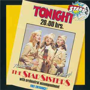 Stars On 45 Proudly Presents The Star Sisters - Tonight 20.00 Hrs download flac
