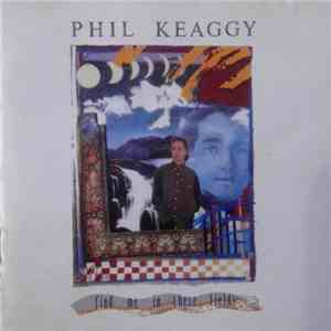 Phil Keaggy - Find Me In These Fields download flac