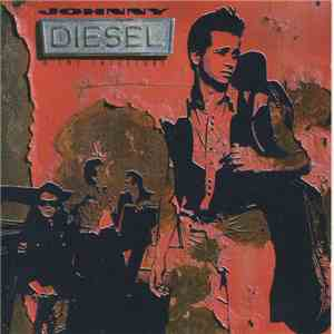 Johnny Diesel & The Injectors - Johnny Diesel & The Injectors download flac