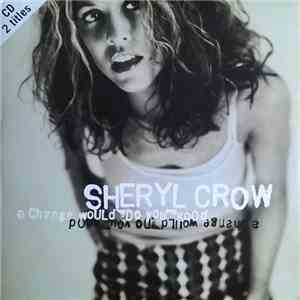 Sheryl Crow - A Change Would Do You Good download flac