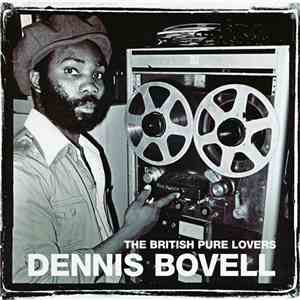 Dennis Bovell - The British Pure Lovers download flac