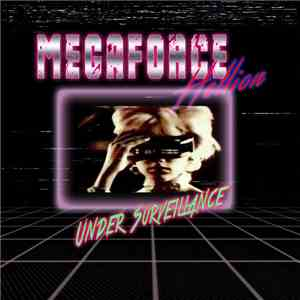Megaforce Hellion - Under surveillance download flac