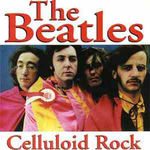 The Beatles - Celluloid Rock download flac